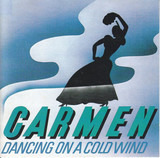 Dancing on a Cold Wind - Carmen