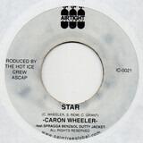 Star / Work Da Gal Dem - Caron Wheeler , High Plains Drifter