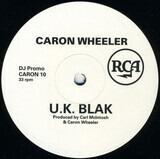 U.K. Blak - Caron Wheeler