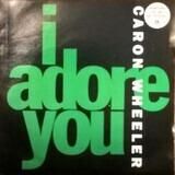 I Adore You - Caron Wheeler