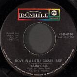 Move In A Little Bit Closer, Baby - Cass Elliot