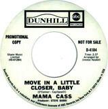 Move In A Little Closer, Baby - Cass Elliot