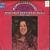 Make Your Own Kind Of Music / Lady Love - Cass Elliot