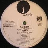 Hotel (Vacation) Remix - Cassidy