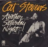 Another Saturday Night / Home In The Sky - Cat Stevens