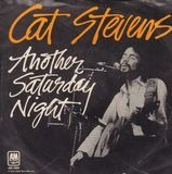 Another Saturday Night - Cat Stevens