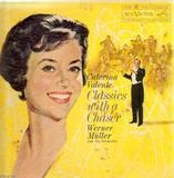 Classics with a Chaser - Caterina Valente And Werner Müller Und Sein Orchester