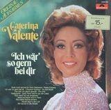 Ich Wär' So Gern Bei Dir - Caterina Valente