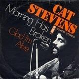 Morning Has Broken / Glad I'm Alive - Cat Stevens