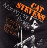 Morning Has Broken / I Want To Live In A Wigwam - Cat Stevens
