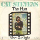 The Hurt / Silent Sunlight - Cat Stevens