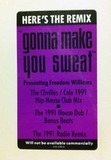 Here's The Remix 'Gonna Make You Sweat' - C + C Music Factory, Freedom Williams