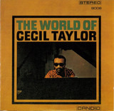 The World of Cecil Taylor - Cecil Taylor
