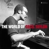World Of Cecil Taylor - Cecil Taylor