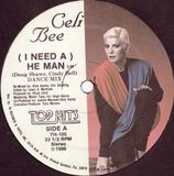 (I Need A) He Man - Celi Bee
