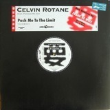 Push Me To The Limit (The Remixes) - Celvin Rotane