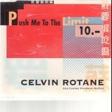 Push Me to the Limit - Celvin Rotane