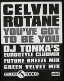 You've Got To Be You (Remix) - Celvin Rotane