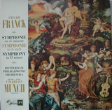 Symphonie En Ré Mineur / Symphonie In d-moll / Symphony In D Minor - César Franck — Rotterdams Philharmonisch Orkest - Charles Munch