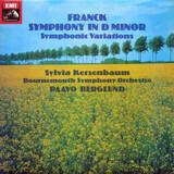 Symphony In D Minor; Symphonic Variations - César Franck , Sylvia Kersenbaum , Bournemouth Symphony Orchestra , Paavo Berglund