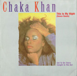 This Is My Night (Dance Remix) - Chaka Khan