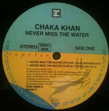Never Miss The Water - Chaka Khan