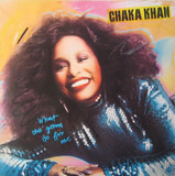 What Cha' Gonna Do for Me - Chaka Khan