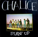 Stan' Up - Chalice