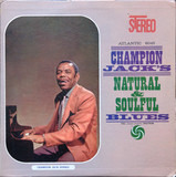 Natural & Soulful Blues - Champion Jack Dupree