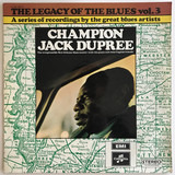 The Legacy Of The Blues Vol. 3 - Champion Jack Dupree