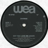 Say You Love Me Again / Change Medley - Change