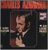 J'aime Paris Ich liebe Paris - Charles Aznavour