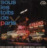 Sous Les Toits De Paris - Charles Aznavour, Leo Ferre a.o.