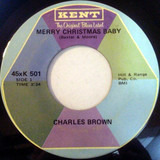 Merry Christmas Baby / 3 O'Clock Blues - Charles Brown