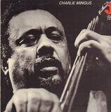 Charlie Mingus - Charles Mingus
