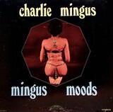 Mingus Moods - Charles Mingus