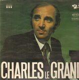 Charles Le Grand - Charles Aznavour