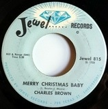 Merry Christmas Baby - Charles Brown