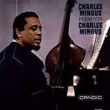 Presents Charles Mingus - Charles Mingus
