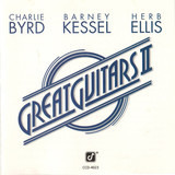 Great Guitars II - Charlie Byrd , Barney Kessel , Herb Ellis