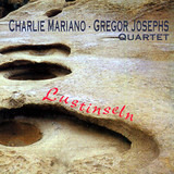 Lustinseln - Charlie Mariano , Gregor Josephs Quartet