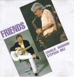 Friends - Charlie Mariano , Stephan Diez