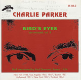 Bird's Eyes: Last Unissued, Vol. 8 - Charlie Parker