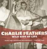 Wild Side Of Life - Charlie Feathers