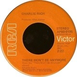 There Won't Be Anymore / It's All Over Now - Charlie Rich