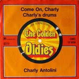Come On Charly / Charly's Drums - Charly Antolini
