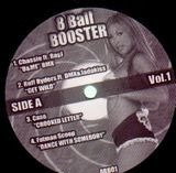 8 Ball Booster Vol. 1 - Chassie, Ruff Ryders, Case