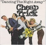 Dancing The Night Away - Cheap Trick