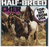 Half-Breed / Melody - Cher