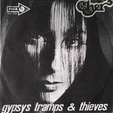 Gypsys, Tramps & Thieves - Cher